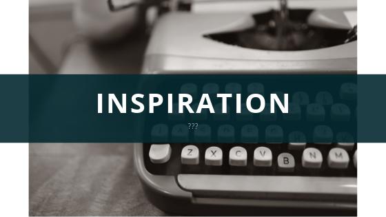 Inspiration???